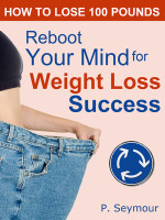 Reboot Your Mind for Weight Loss Success